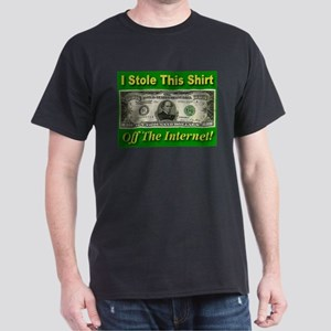 I Stole This Shirt Off The In Black T-Shirt