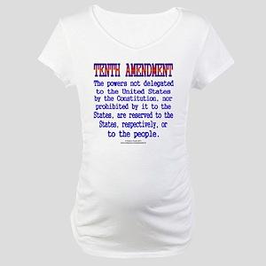 Tenth Amendment Maternity T-Shirt