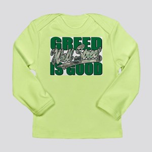 Greed is Good Wall Street Long Sleeve Infant T-Shi