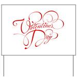 Valentines Day Yard Sign
