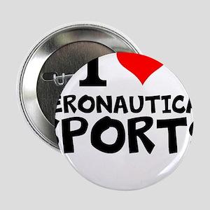 """I Love Aeronautical Sports 2.25"""" Button"""