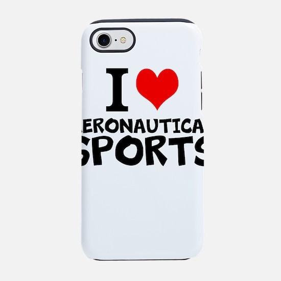 I Love Aeronautical Sports iPhone 7 Tough Case