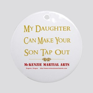 MMA - Daughter 2 - Ornament (Round)