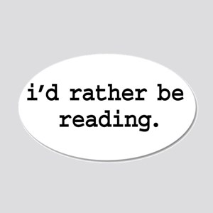 i'd rather be reading. 22x14 Oval Wall Peel