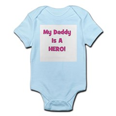 My Daddy Is A Hero - Pink/Gir Infant Creeper