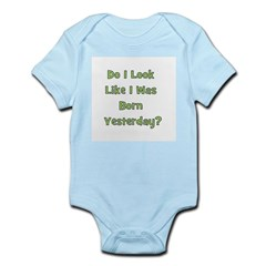 Born Yesterday? - Green Infant Creeper