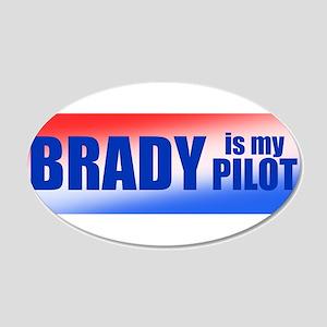 Brady Is My Pilot 20x12 Oval Wall Decal