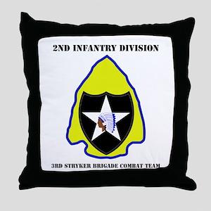 DUI - 3rd Stryker BCT with Text Throw Pillow