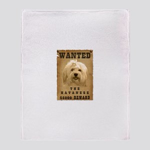 """Wanted"" Havanese Throw Blanket"