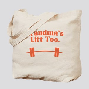 Grandma's lift too Tote Bag