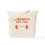 Grandma's lift too Tote Bag