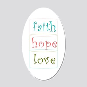 Faith Hope Love 20x12 Oval Wall Decal