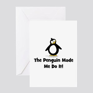 Penguins Made Me Do It Greeting Card