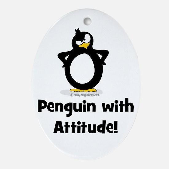 Penguin with Attitude! Ornament (Oval)