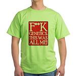 F**K Genetics Green T-Shirt