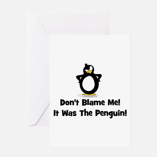 Don't Blame Me, It Was The Pe Greeting Card