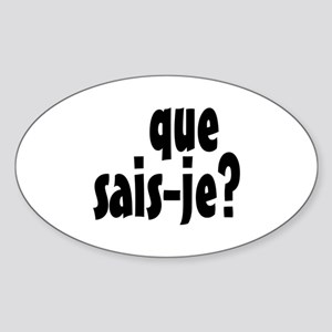 que sais-je Sticker (Oval)