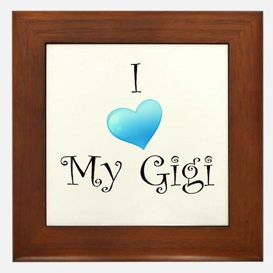 I Love Gigi Framed Tile