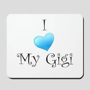 I Love Gigi Mousepad