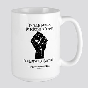 Pipe Majors Do Neither Large Mug