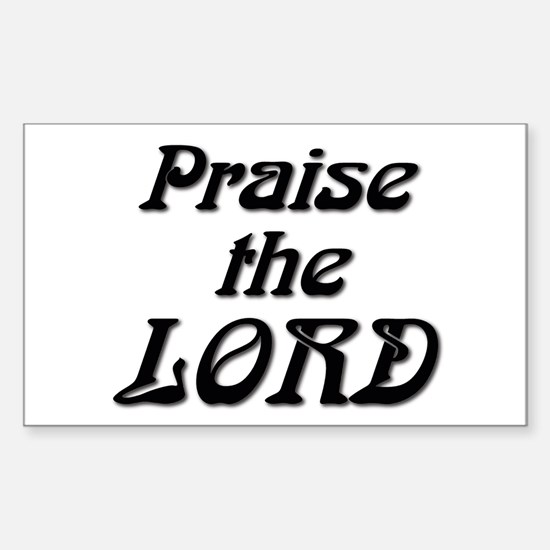 Praise the LORD Sticker (Rectangle)