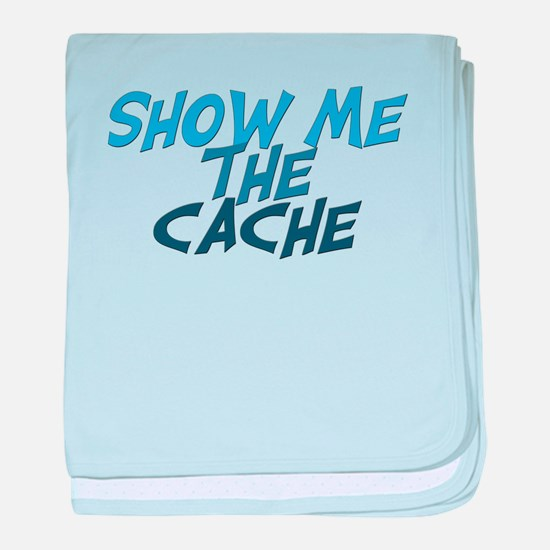 Show Me The Cache baby blanket