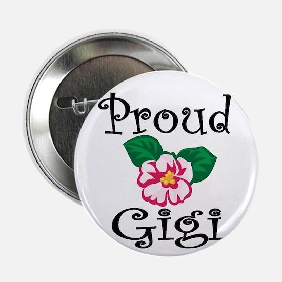 "Proud Gigi 2.25"" Button"