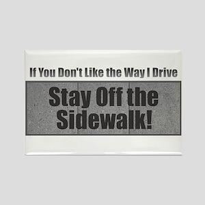 Drive Stay Off Sidewalk Magnets
