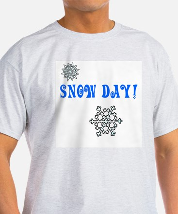 Snow Day! T-Shirt