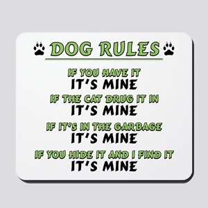Dog Rules Mousepad