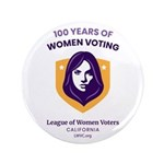 """100 Years Of Women Voting 3.5"""" Button"""