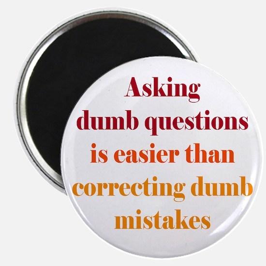 Dumb Questions Magnet