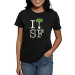 """I Plant Trees in SF"" Women's Dark T-Shi"
