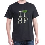 """I Plant Trees in SF"" Dark T-Shirt"