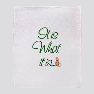 It is What it is Cats Throw Blanket