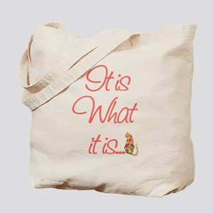 Cat Lovers It is what it is Tote Bag