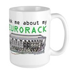 Ask Me About My Eurorack Mugs