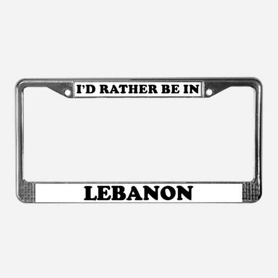 Rather be in Lebanon License Plate Frame