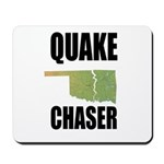 Official Earthquake Chaser Mousepad