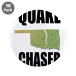 """Official Earthquake Chaser 3.5"""" Button (10 pack)"""