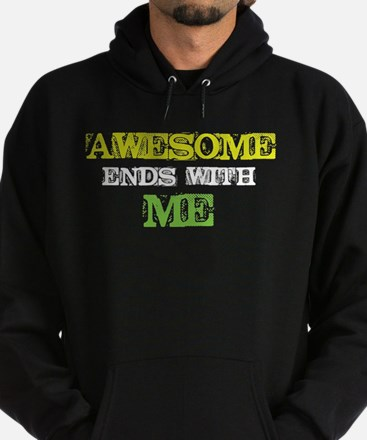 Awesome end with Me Hoodie (dark)