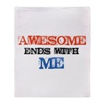 Awesome end with Me Throw Blanket