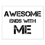 Awesome end with Me Small Poster