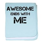 Awesome end with Me baby blanket