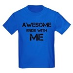 Awesome end with Me Kids Dark T-Shirt