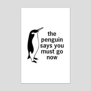 The Penguin Says Mini Poster Print