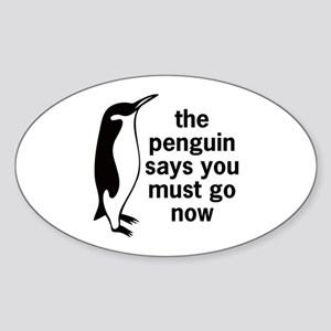 The Penguin Says Oval Sticker