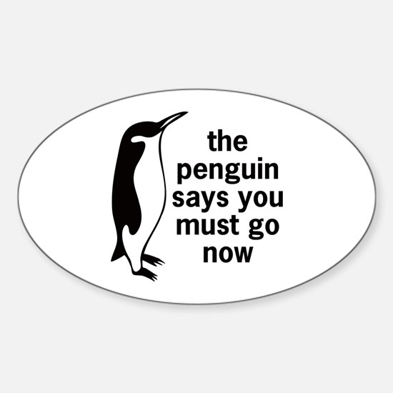 The Penguin Says Oval Decal