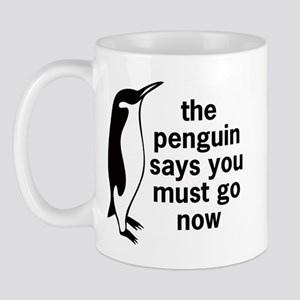 The Penguin Says Mug