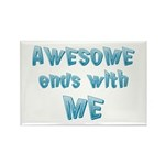 Awesome ends with Me Rectangle Magnet (10 pack)